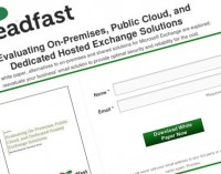 """Steadfast.net Releases Whitepaper – """"Evaluating On-Premises, Public Cloud & Dedicated Hosted Exchange Solutions – Reevaluating Your Business' Email"""""""