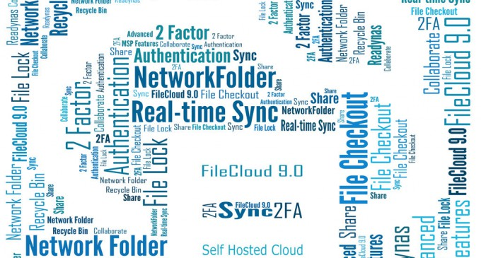 FileCloud 9.0 brings Industry Leading Security Features to its Self-Hosted, Enterprise File Sharing and Sync Suite