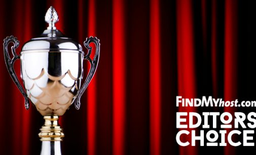 FindMyHost Releases April 2018 Editors' Choice Awards